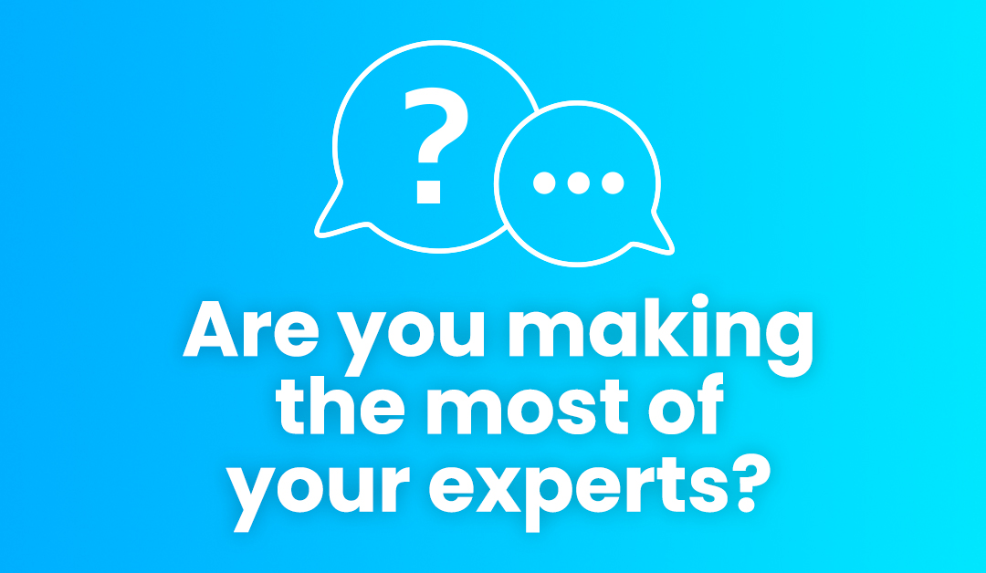 10 tips to transform how you work with subject matter experts