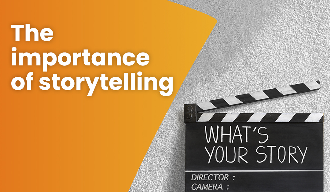3 reasons why storytelling is important when creating engaging content