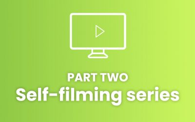 Top tips for self-filming: part two